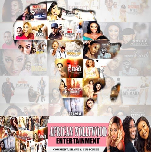 AFRICAN NOLLYWOOD ENTERTAINMENT