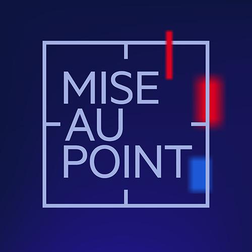 Mise au Point